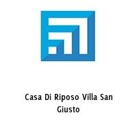 Casa Di Riposo Villa San Giusto