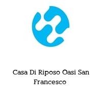 Casa Di Riposo Oasi San Francesco