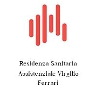 Residenza Sanitaria Assistenziale Virgilio Ferrari