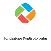 Fondazione Pontirolo onlus