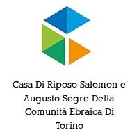 Casa Di Riposo Salomon e Augusto Segre Della Comunità Ebraica Di Torino