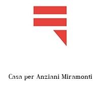 Casa per Anziani Miramonti