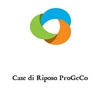Case di Riposo ProGeCo