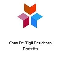 Casa Dei Tigli Residenza Protetta