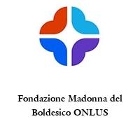 Fondazione Madonna del Boldesico ONLUS