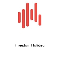 Freedom Holiday
