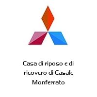 Casa di riposo e di ricovero di Casale Monferrato