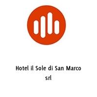 Hotel il Sole di San Marco srl