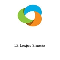 LS Lexjus Sinacta