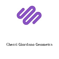 Cherri Giordano Geometra