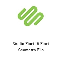Studio Fiori Di Fiori Geometra Elio