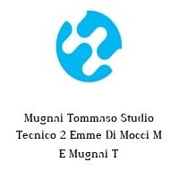 Mugnai Tommaso Studio Tecnico 2 Emme Di Mocci M E Mugnai T