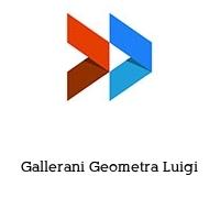 Gallerani Geometra Luigi