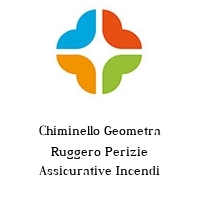 Chiminello Geometra Ruggero Perizie Assicurative Incendi