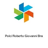Polci Roberto Giovanni Bra