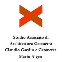 Studio Associato di Architettura Geometra Claudio Gardin e Geometra Mario Algeo