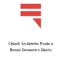 Chiodi Architetto Paolo e Benni Geometra Gloria