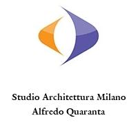 Studio Architettura Milano Alfredo Quaranta