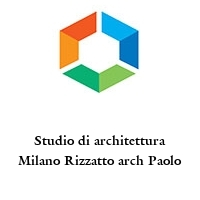 Studio di architettura Milano Rizzatto arch Paolo