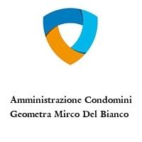 Amministrazione Condomini Geometra Mirco Del Bianco
