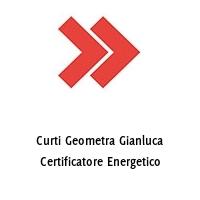 Curti Geometra Gianluca Certificatore Energetico