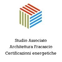 Studio Associato Architettura Fracascio Certificazioni energetiche