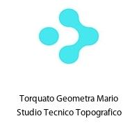 Torquato Geometra Mario Studio Tecnico Topografico