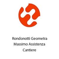 Rondonotti Geometra Massimo Assistenza Cantiere