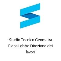 Studio Tecnico Geometra Elena Lebbo Direzione dei lavori