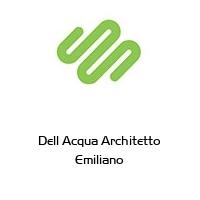 Dell Acqua Architetto Emiliano