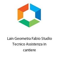 Lain Geometra Fabio Studio Tecnico Assistenza in cantiere