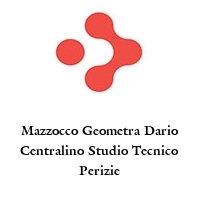 Mazzocco Geometra Dario Centralino Studio Tecnico Perizie