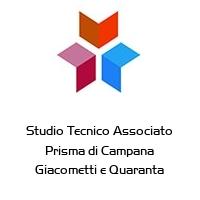 Studio Tecnico Associato Prisma di Campana Giacometti e Quaranta
