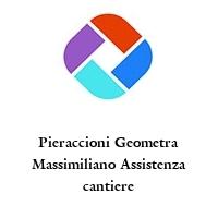 Pieraccioni Geometra Massimiliano Assistenza cantiere