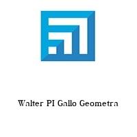 Walter PI Gallo Geometra