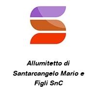 Allumitetto di Santarcangelo Mario e Figli SnC