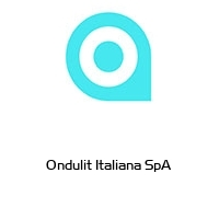 Ondulit Italiana SpA