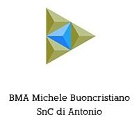 BMA Michele Buoncristiano SnC di Antonio