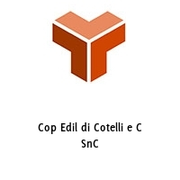 Cop Edil di Cotelli e C SnC