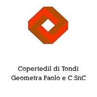 Copertedil di Tondi Geometra Paolo e C SnC