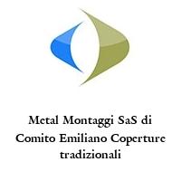Metal Montaggi SaS di Comito Emiliano Coperture tradizionali
