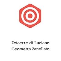 Zetaerre di Luciano Geometra Zanellato