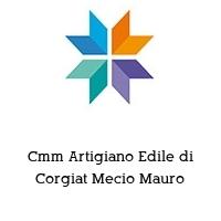 Cmm Artigiano Edile di Corgiat Mecio Mauro