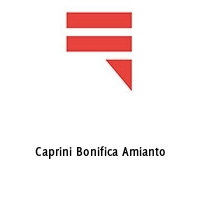 Caprini Bonifica Amianto