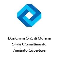 Due Emme SnC di Moiana Silvia C Smaltimento Amianto Coperture