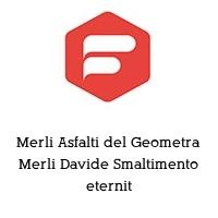 Merli Asfalti del Geometra Merli Davide Smaltimento eternit
