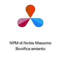 NPM di Nobis Massimo Bonifica amianto