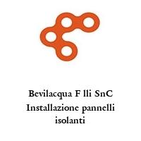 Bevilacqua F lli SnC Installazione pannelli isolanti