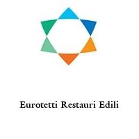 Eurotetti Restauri Edili