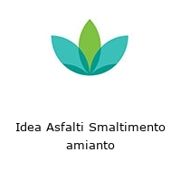 Idea Asfalti Smaltimento amianto
